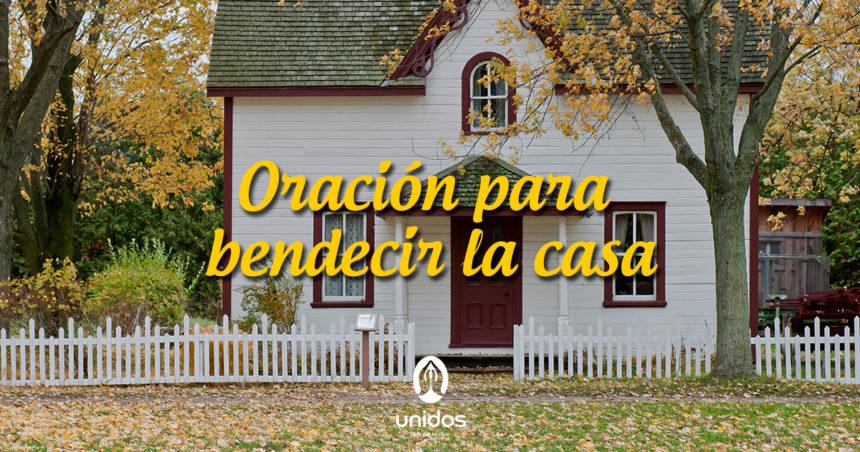 Oración para bendecir la casa