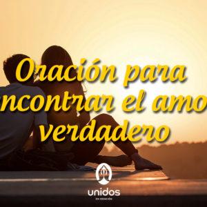 Oración para encontrar el amor verdadero