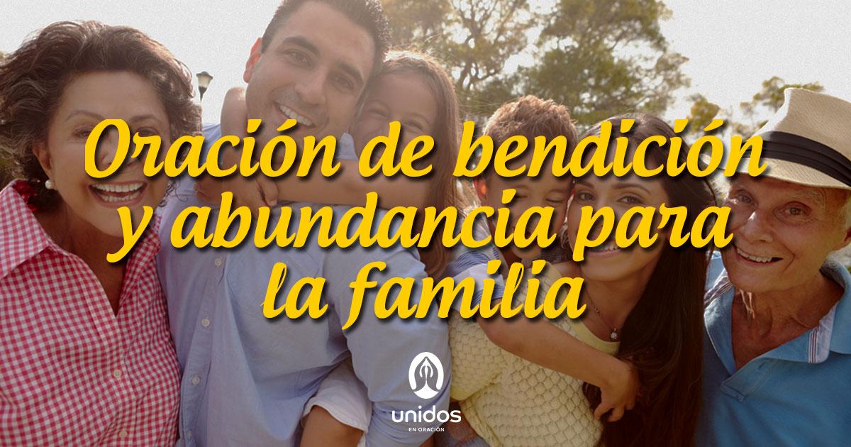 Oración de bendición y abundancia para la familia