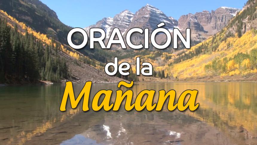 VIDEO: Oración de la mañana para el 3 de Diciembre