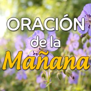 VIDEO: Oración de la mañana para el 29 de Febrero
