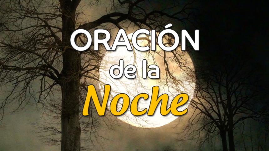 VIDEO: Oración de la noche para el 3 de Diciembre