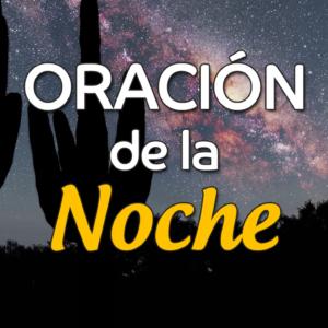 VIDEO: Oración de la noche para el 29 de Febrero