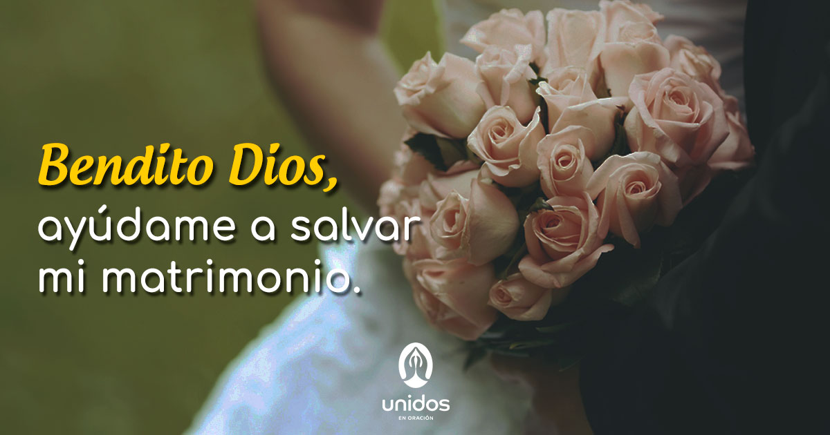 Oración para salvar mi matrimonio
