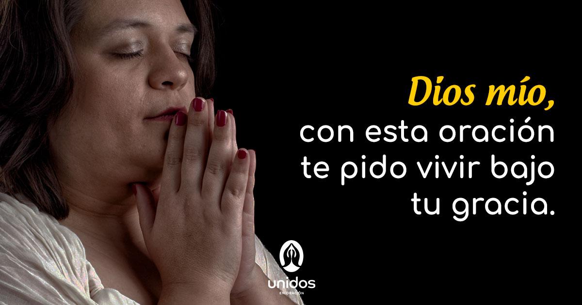 Oración para vivir bajo la gracia de Dios