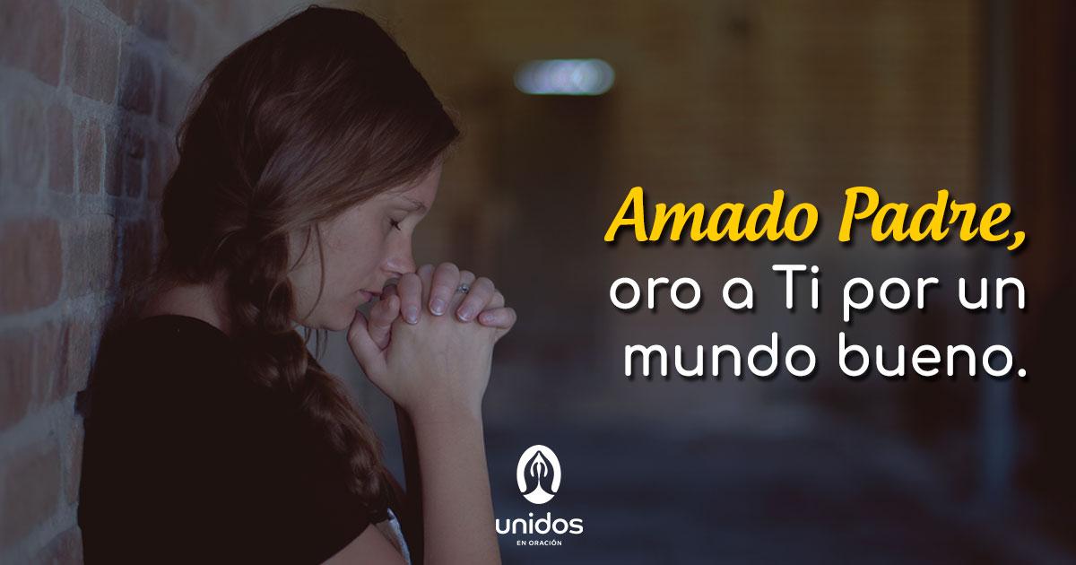 Oración por un mundo bueno