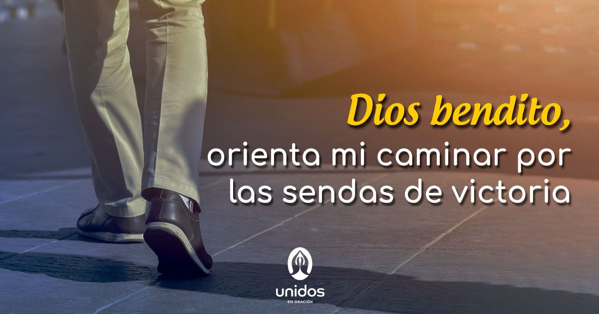 Oración caminar en sendas de victoria