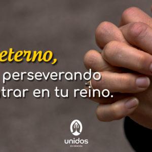 Oración de perseverancia para entrar en el reino de Dios
