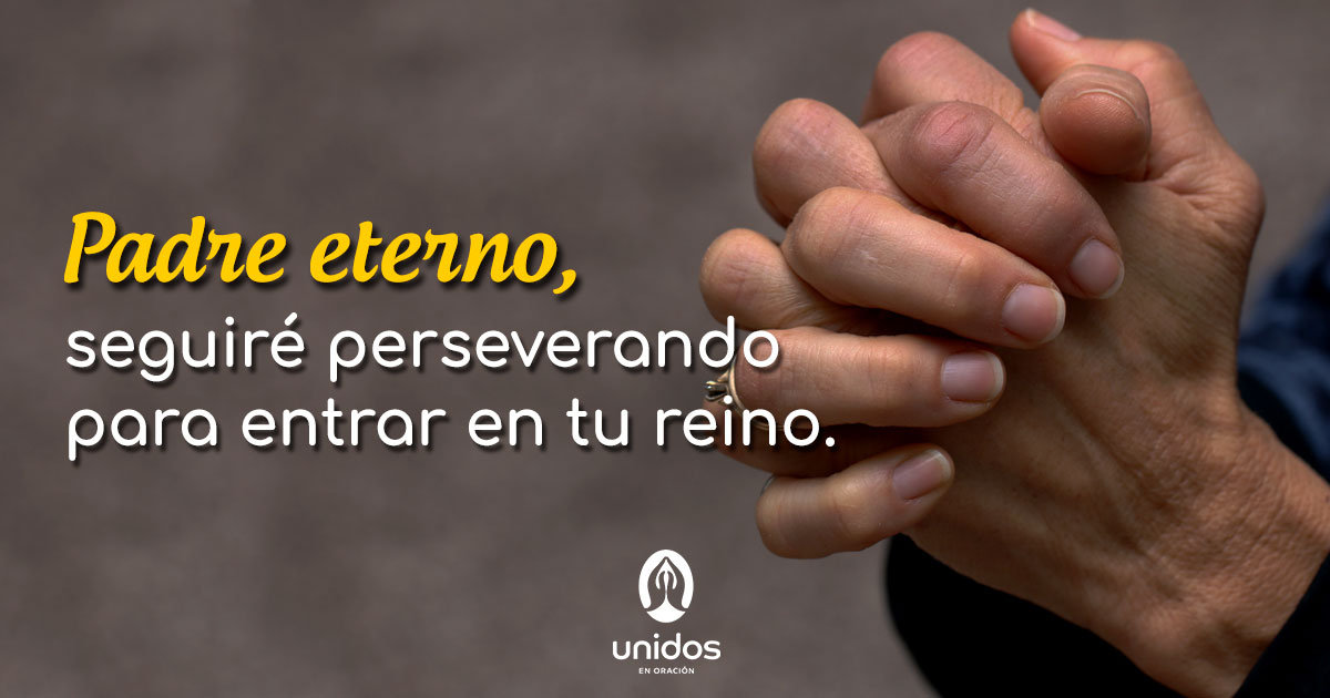 Oración para entrar en el reino de Dios