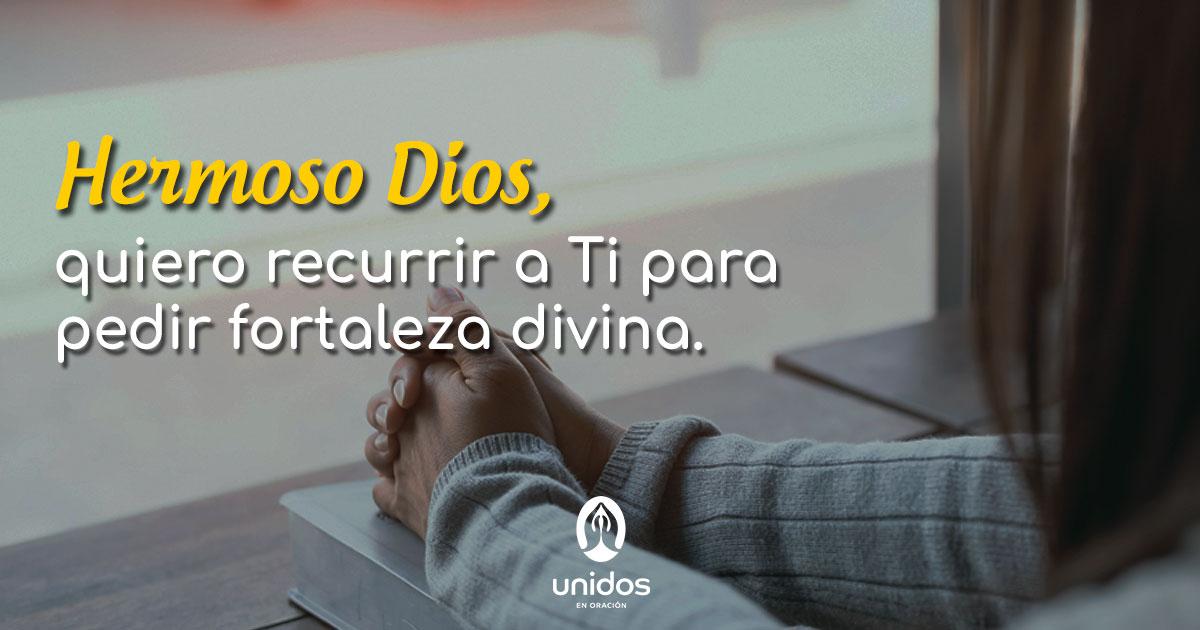 Oración para pedir fortaleza divina