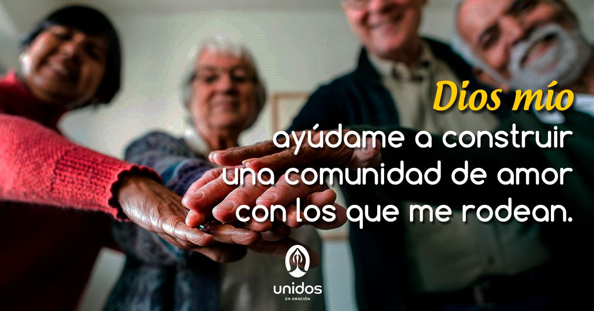 Oración para construir una comunidad de amor