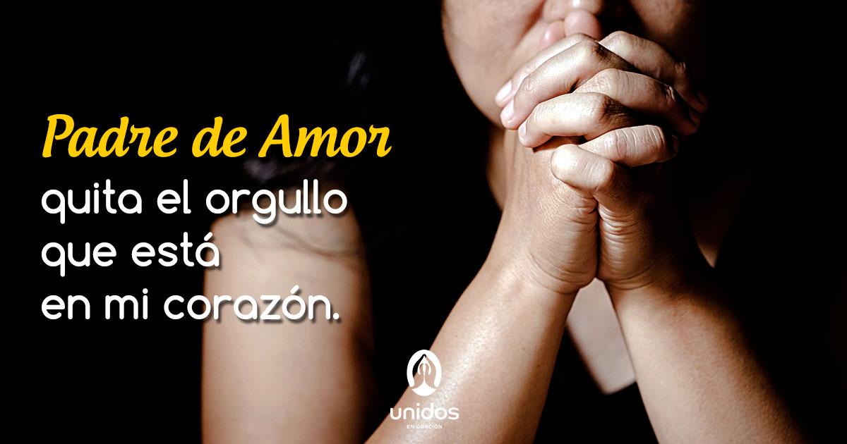 Oración para quitar el orgullo de mi corazón
